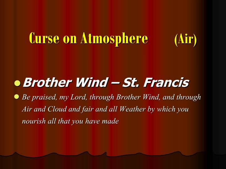 Curse on Atmosphere