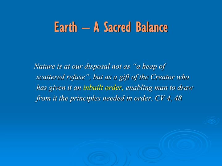 Earth – A Sacred Balance