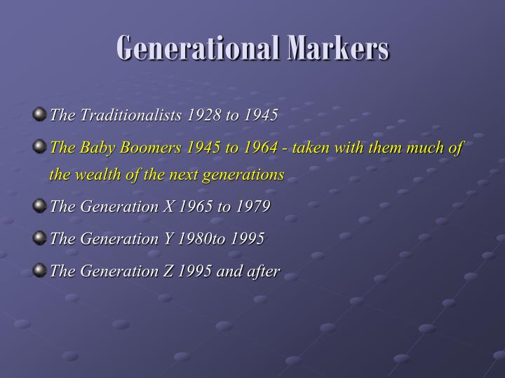 Generational Markers