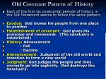 old covenant pattern of history