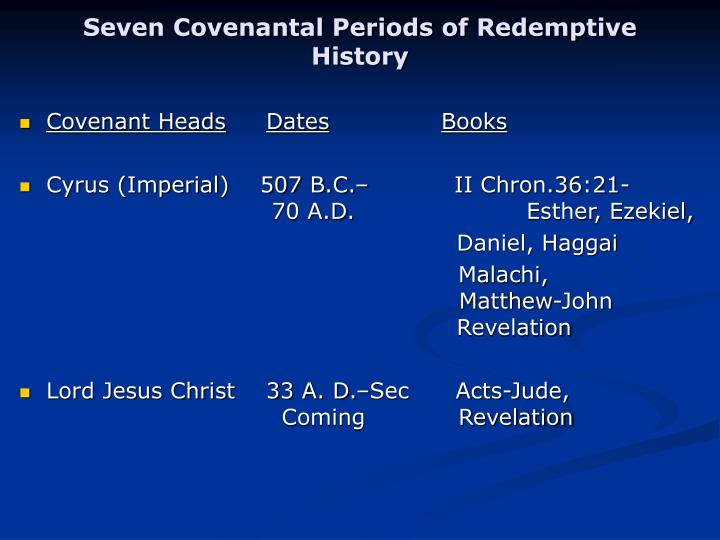 Seven Covenantal Periods of Redemptive History