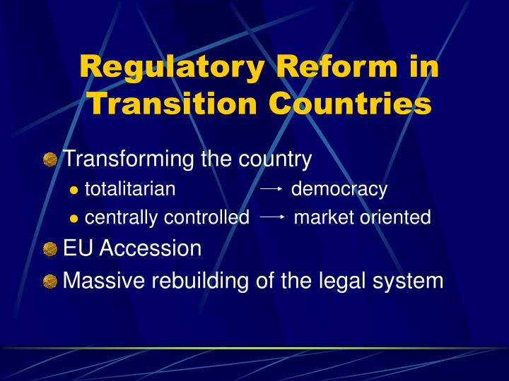 Regulatory reform in transition countries