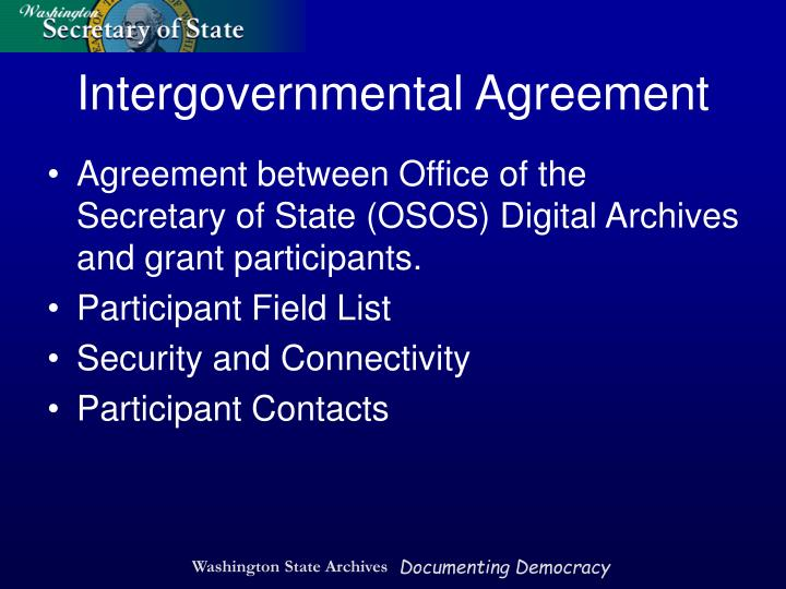 Agreement between Office of the Secretary of State (OSOS) Digital Archives and grant participants.