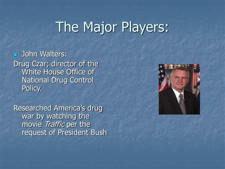 The Major Players: