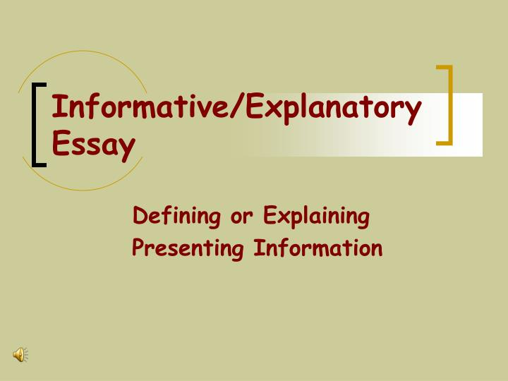 expository informative essay Expository/informative essays this is your most common type of academic essay, the kind of how to be a better teacher types of essays: expository or narrative.