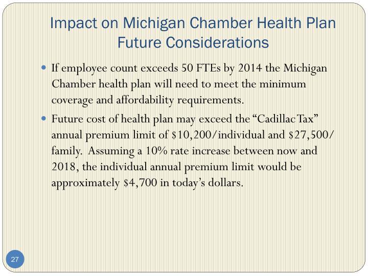 Impact on Michigan Chamber Health Plan Future Considerations