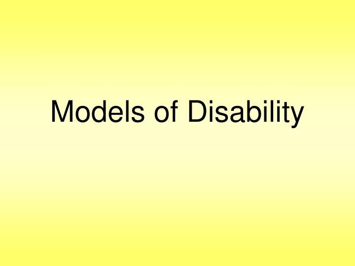 Models of disability