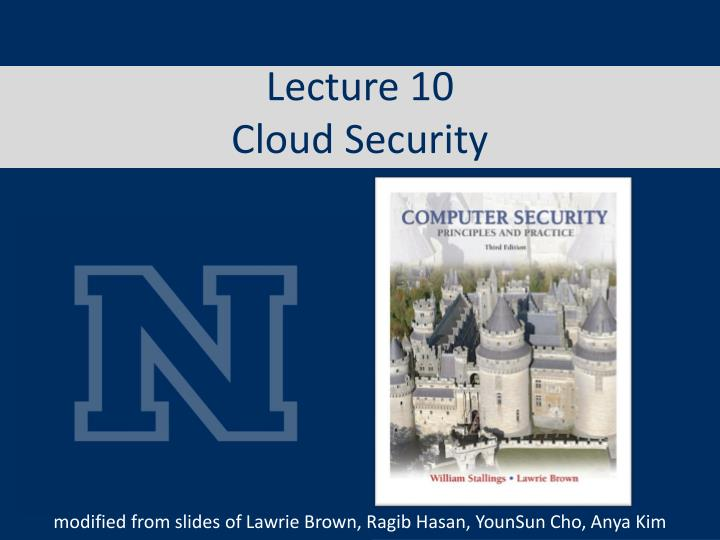 lecture 10 cloud security n.