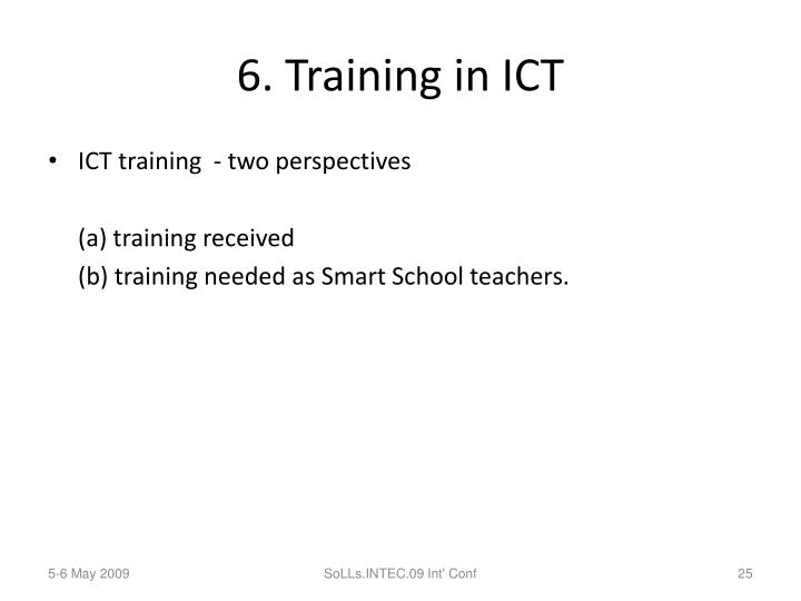 6. Training in ICT