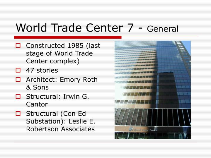 World trade center 7 general