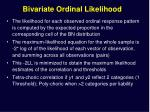 bivariate ordinal likelihood