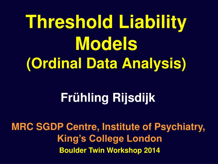 threshold liability models ordinal data analysis