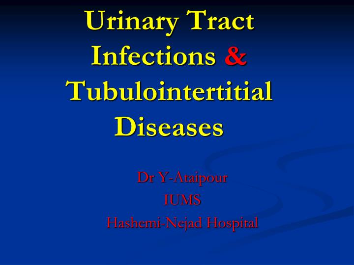 urinary tract infections tubulointertitial diseases n.