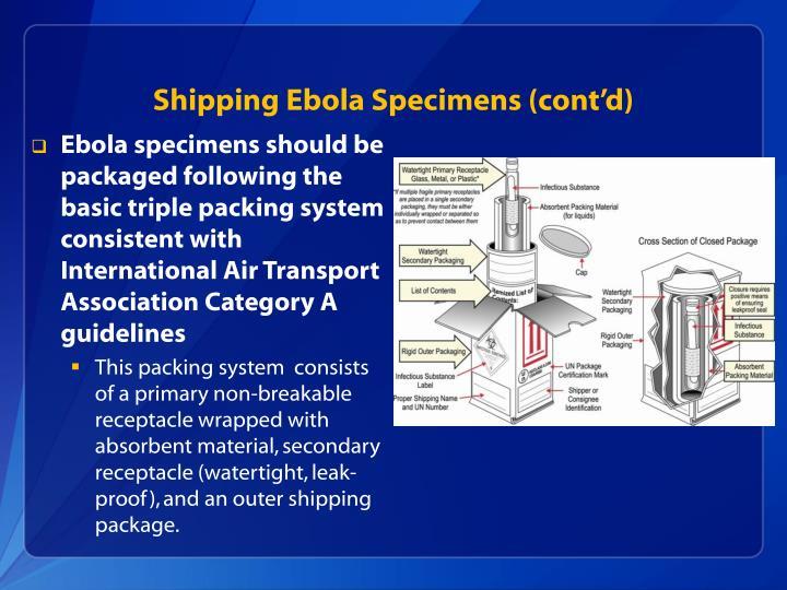 Shipping Ebola Specimens (cont'd)
