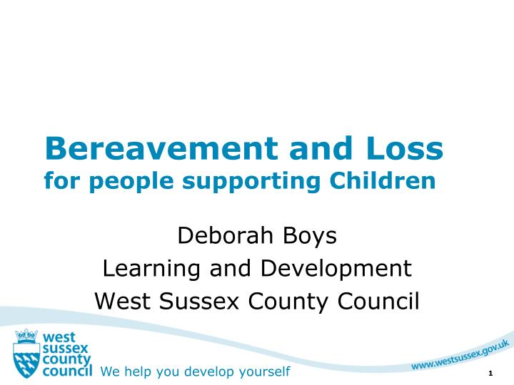bereavement and loss for people supporting children n.