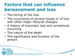 factors that can influence bereavement and loss