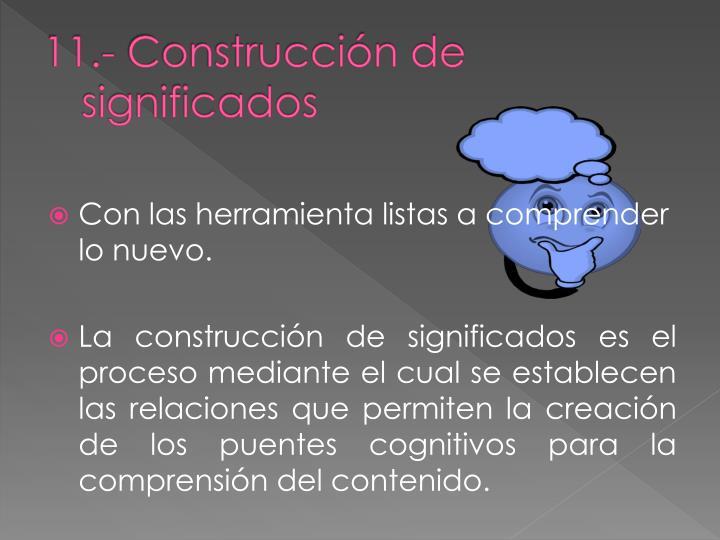11.- Construcción de significados
