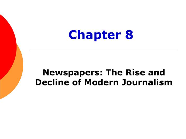 newspapers the rise and decline of modern journalism n.