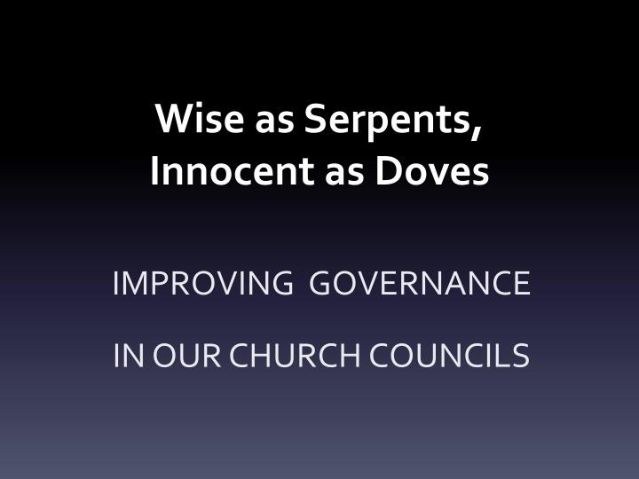 wise as s erpents innocent as doves n.