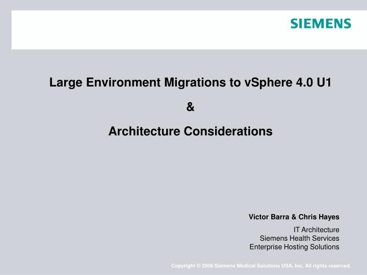 large environment migrations to vsphere 4 0 u1 architecture considerations n.