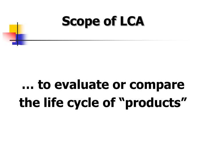 Scope of LCA