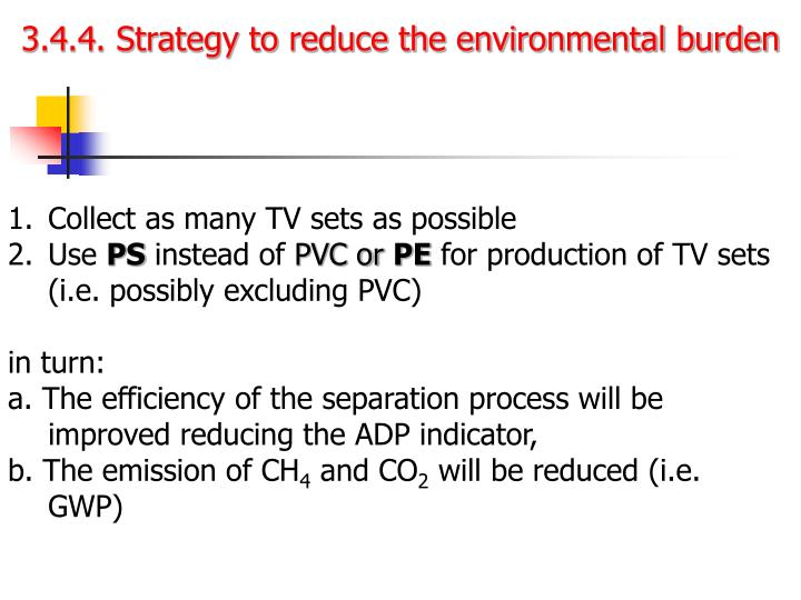 3.4.4. Strategy to reduce the environmental burden
