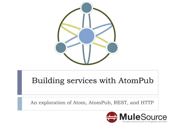 Building services with atompub