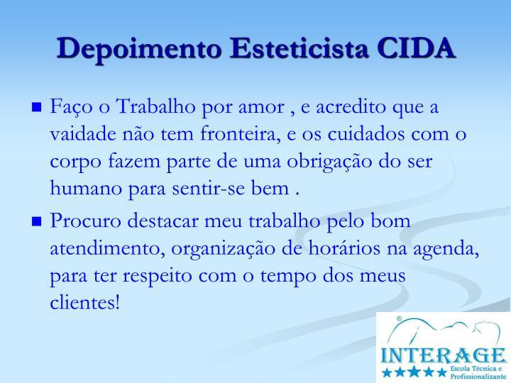 Depoimento Esteticista CIDA