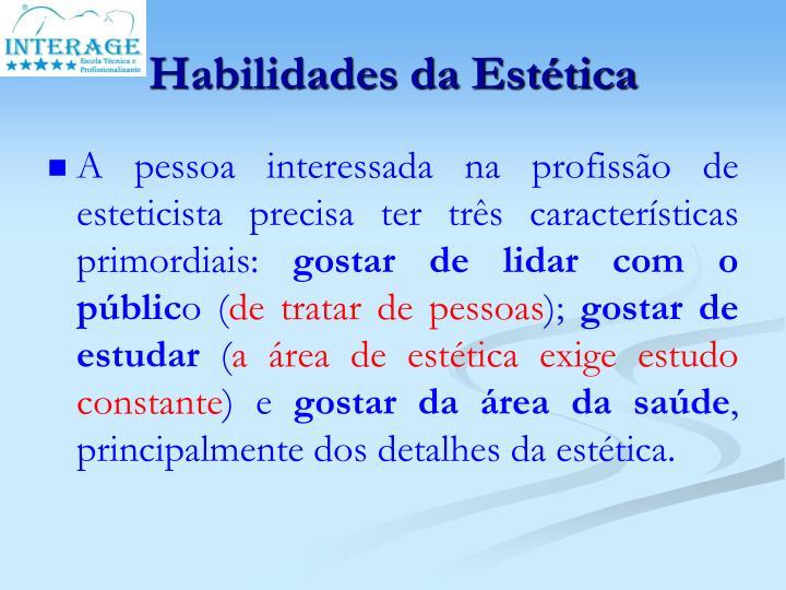 Habilidades da Estética
