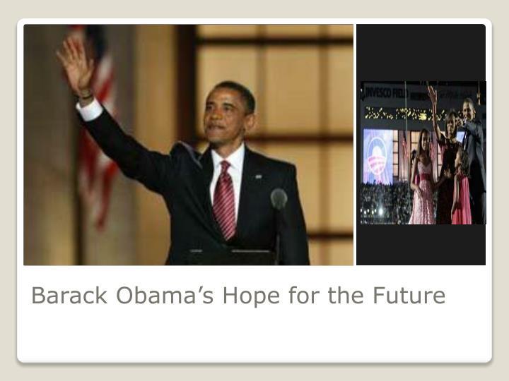 Barack Obama's Hope for the Future