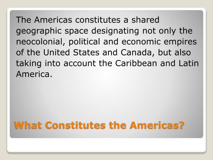 The Americas constitutes a shared