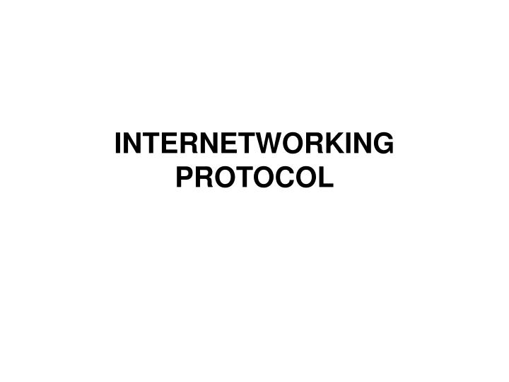 Internetworking protocol