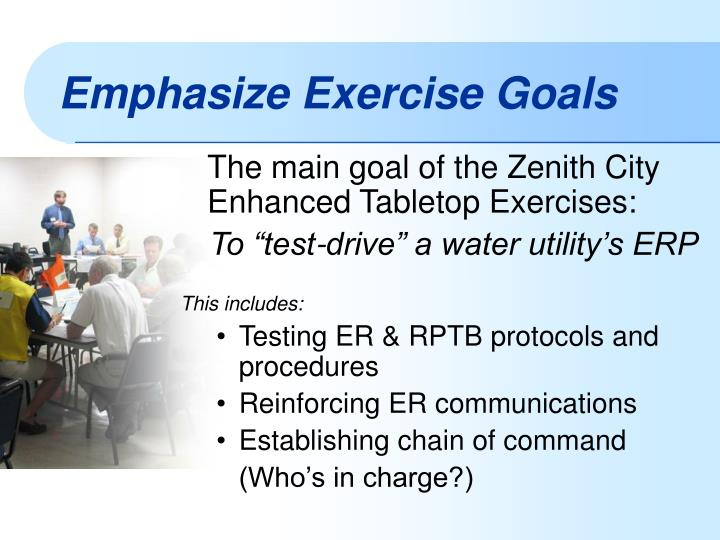Emphasize exercise goals