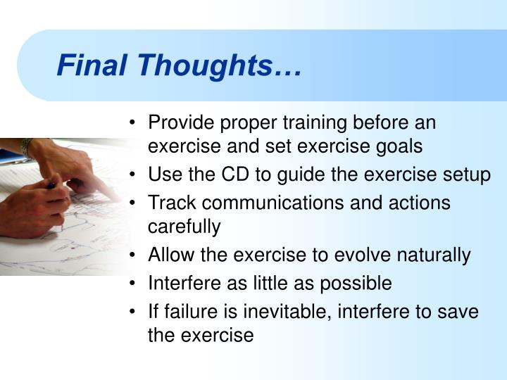 Provide proper training before an exercise and set exercise goals