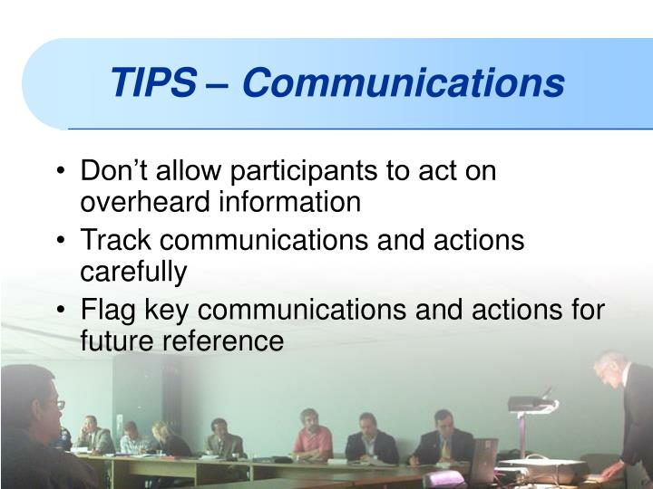 Don't allow participants to act on overheard information