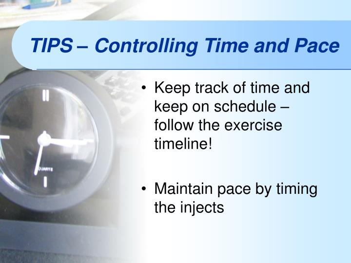 Keep track of time and keep on schedule – follow the exercise timeline!