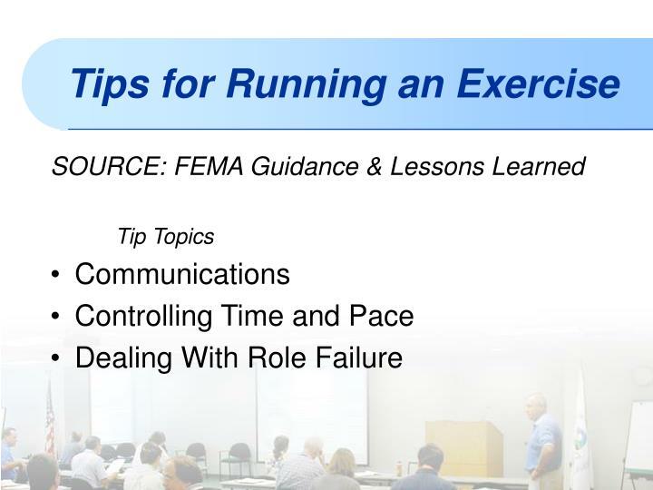 SOURCE: FEMA Guidance & Lessons Learned