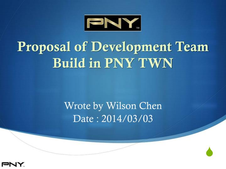 proposal of development team build in pny twn n.