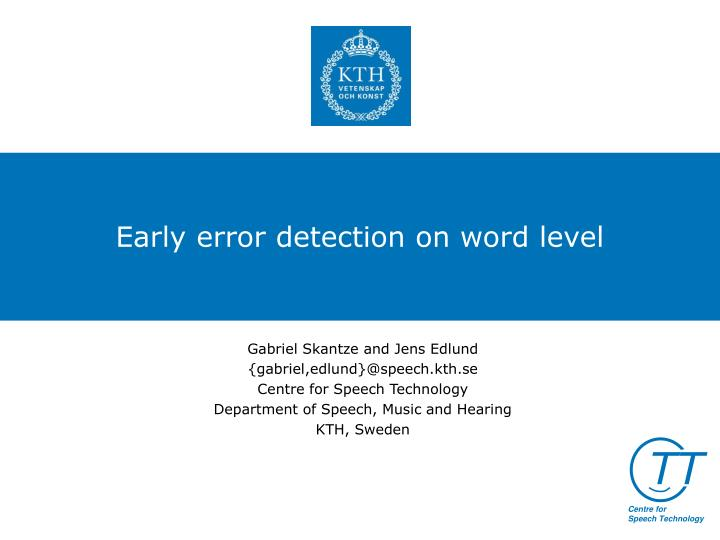 early error detection on word level