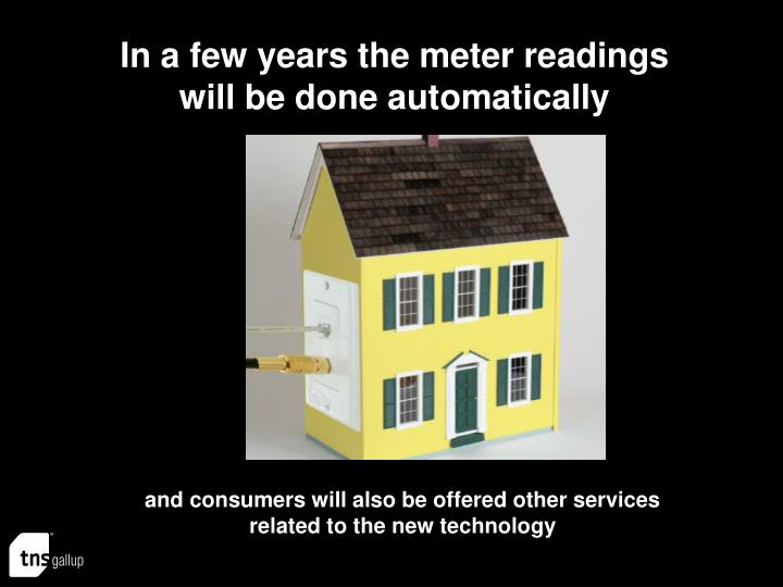 In a few years the meter readings