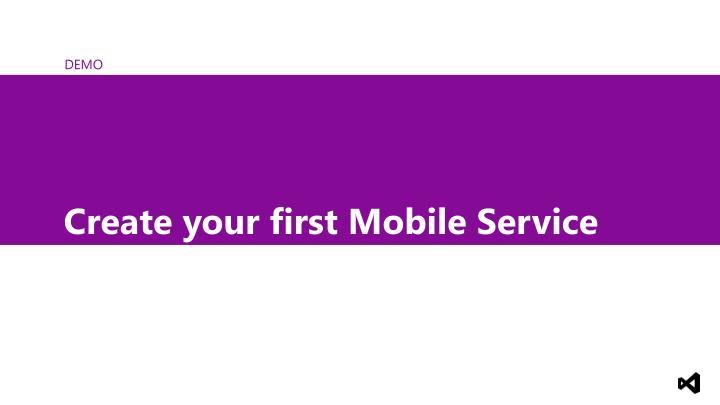 Create your first Mobile Service