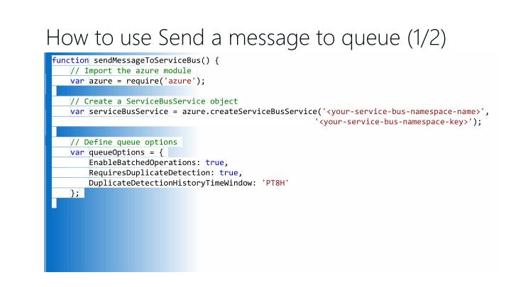 How to use Send a message to queue (1/2)