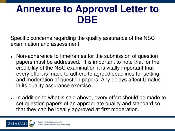 Annexure to Approval Letter to DBE