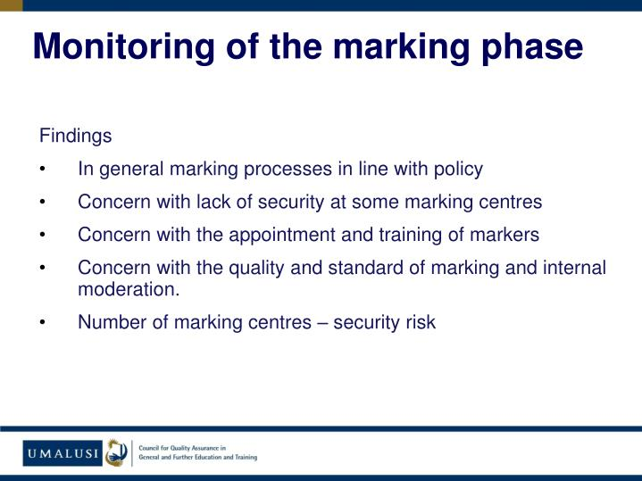 Monitoring of the marking phase