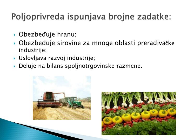 Poljoprivreda ispunjava brojne zadatke