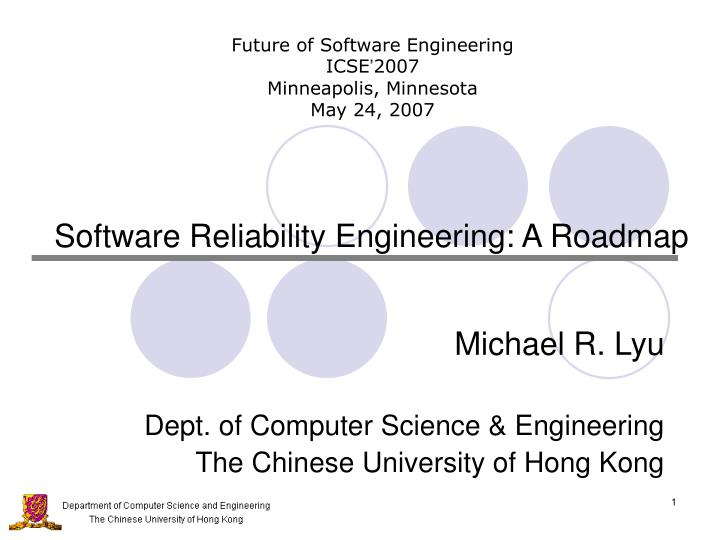 Software reliability engineering a roadmap
