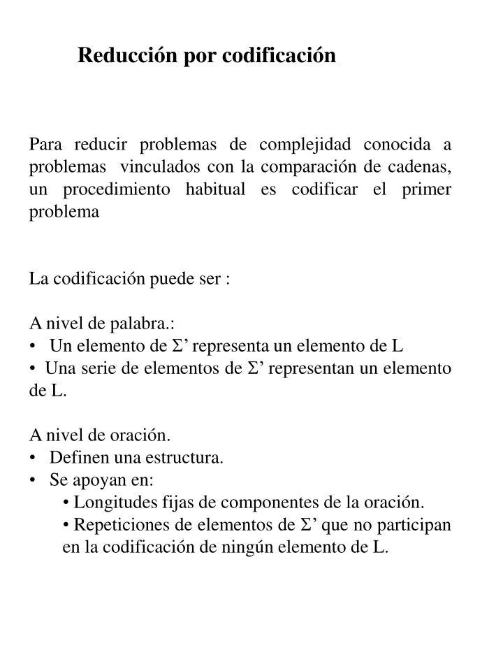 Reducción por codificación