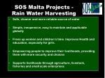 sos malta projects rain water harvesting