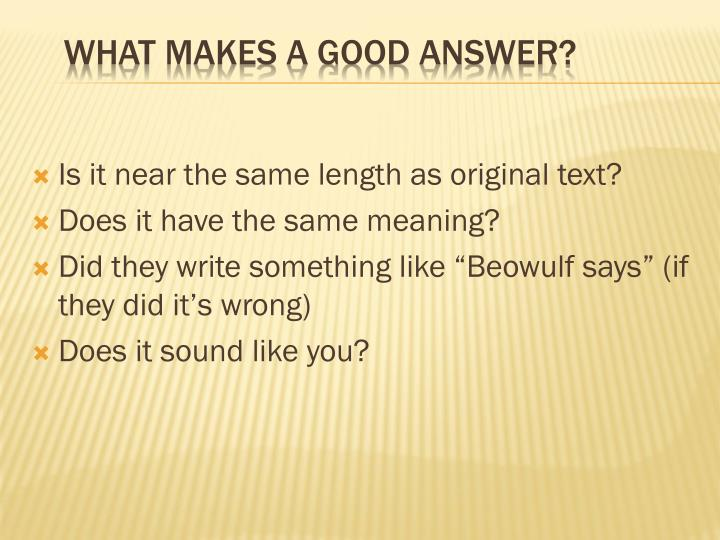 What makes a good answer?