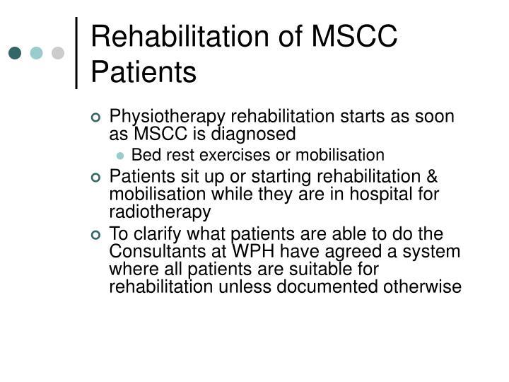 Rehabilitation of MSCC Patients